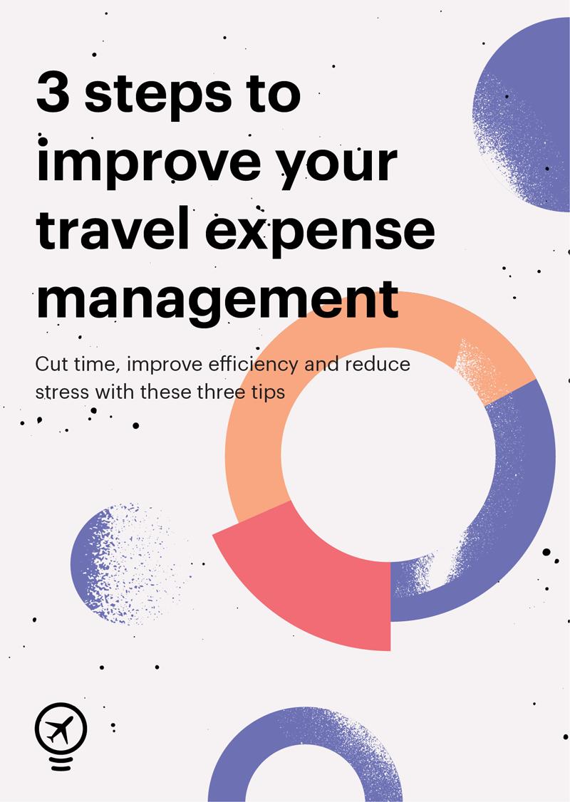 3 étapes pour optimiser la gestion de vos frais de voyage