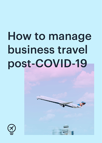How to manage business travel post-COVID-19