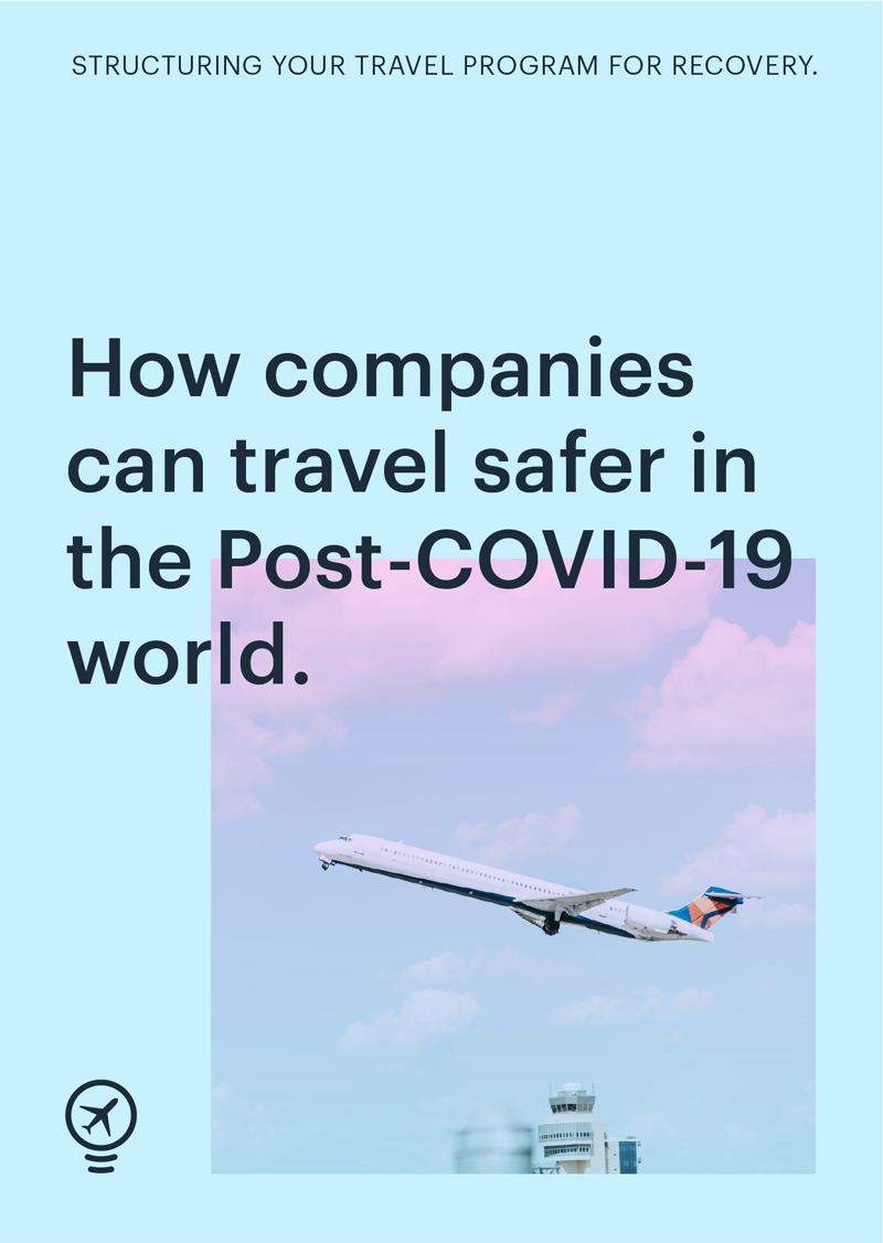 Image for post How companies travel safer in the post-COVID-19 world