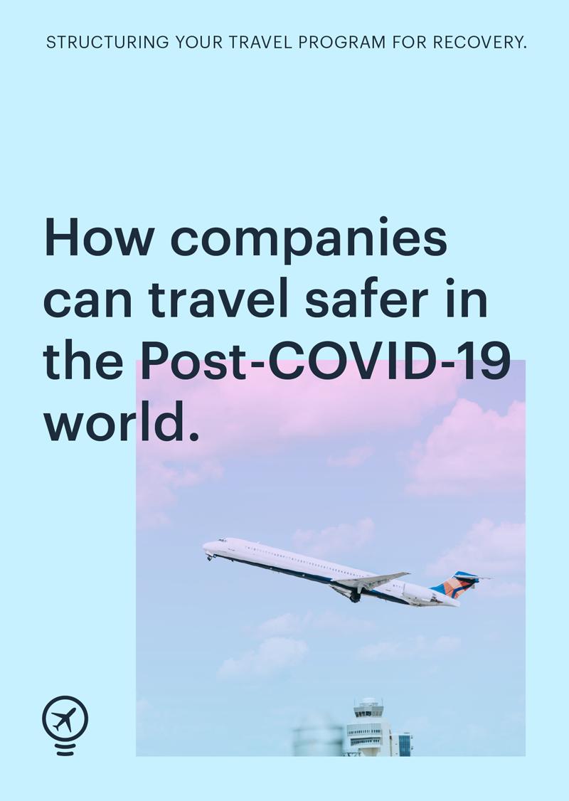 Cómo garantizar la seguridad en los viajes tras la pandemia COVID-19