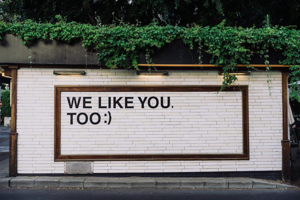 We like you wall graffiti