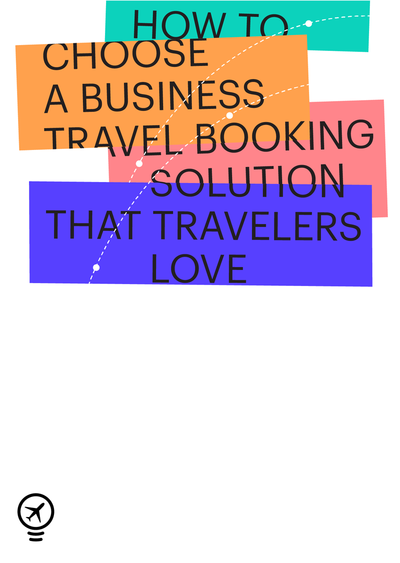 Image for post How to choose a business travel booking solution that travelers Love