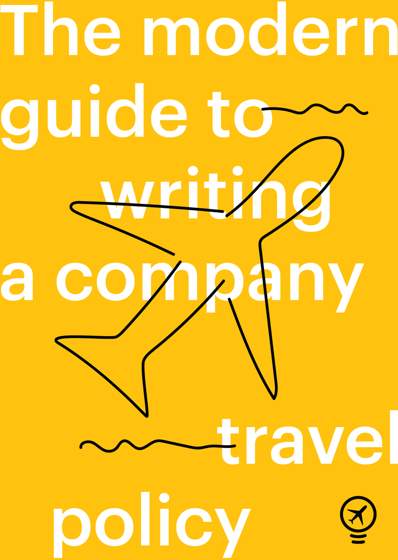 Le guide moderne sur le développement d'une politique de déplacements d'entreprise