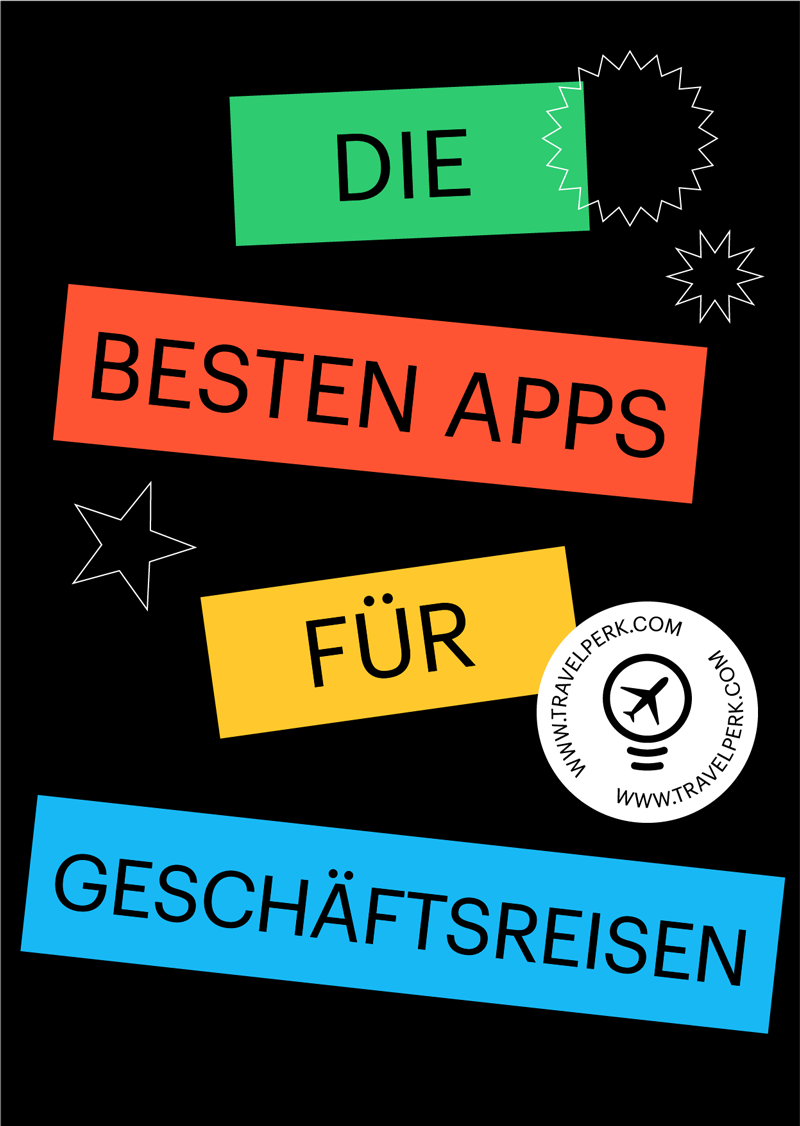 Die besten Apps für Geschäftsreisen