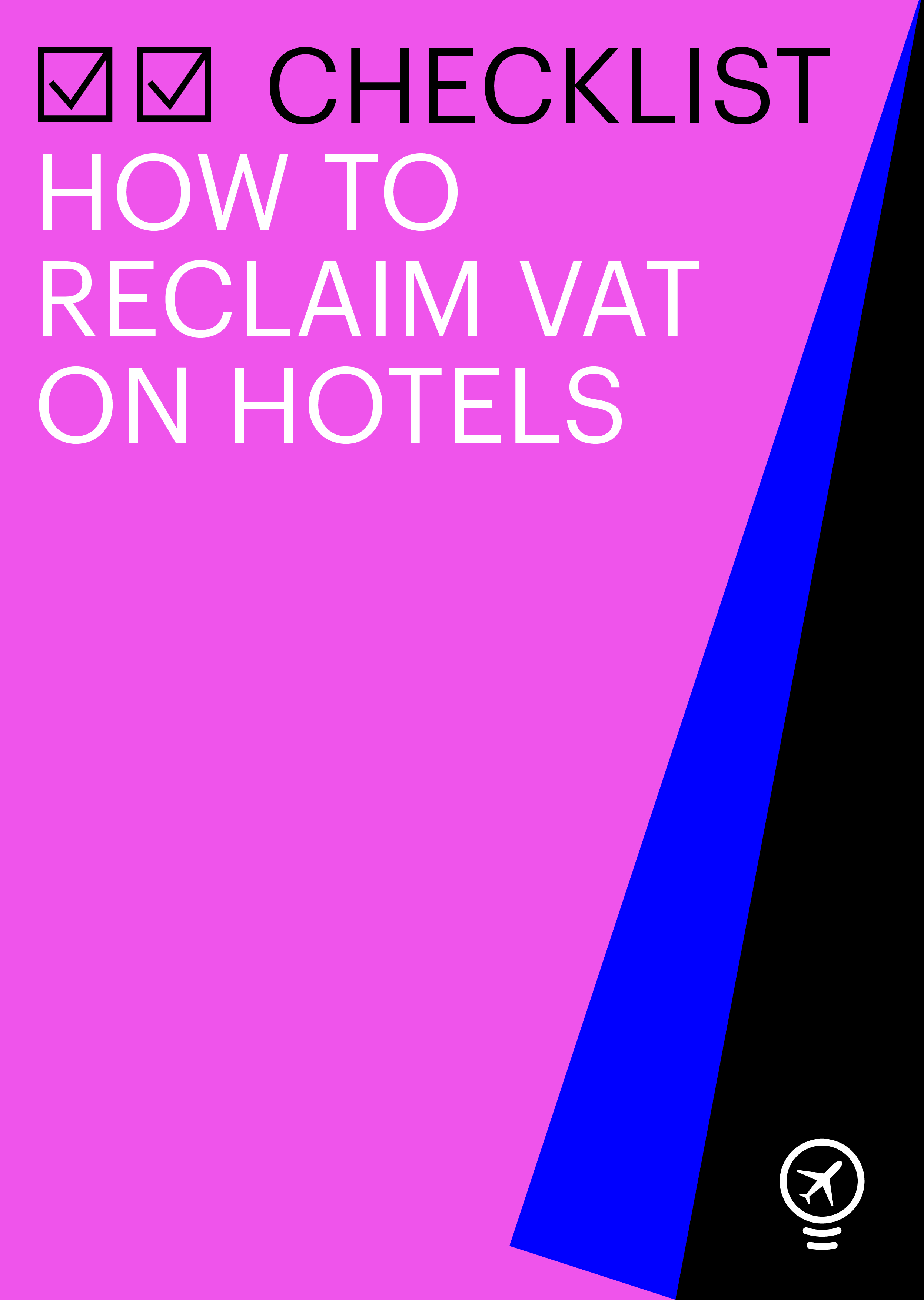 Checklist: How to reclaim VAT on hotels