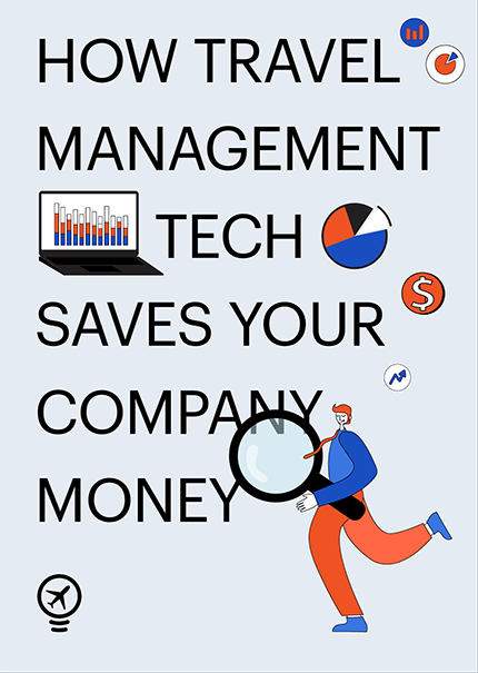 How travel management tech saves your company money