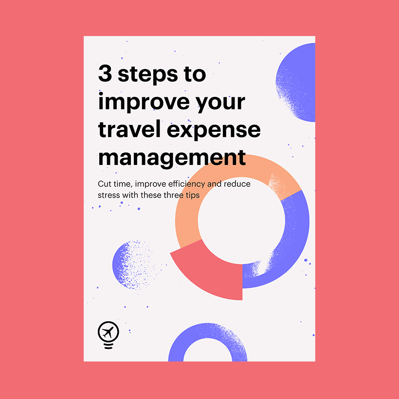 3 steps to improve your travel expense management