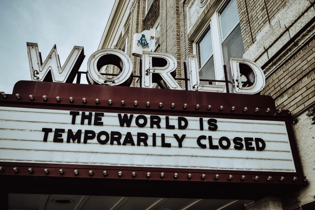 Cinema sign the world is closed