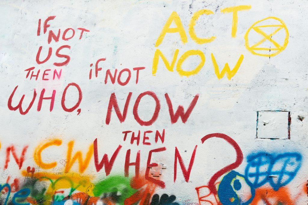 Act now environment graffiti